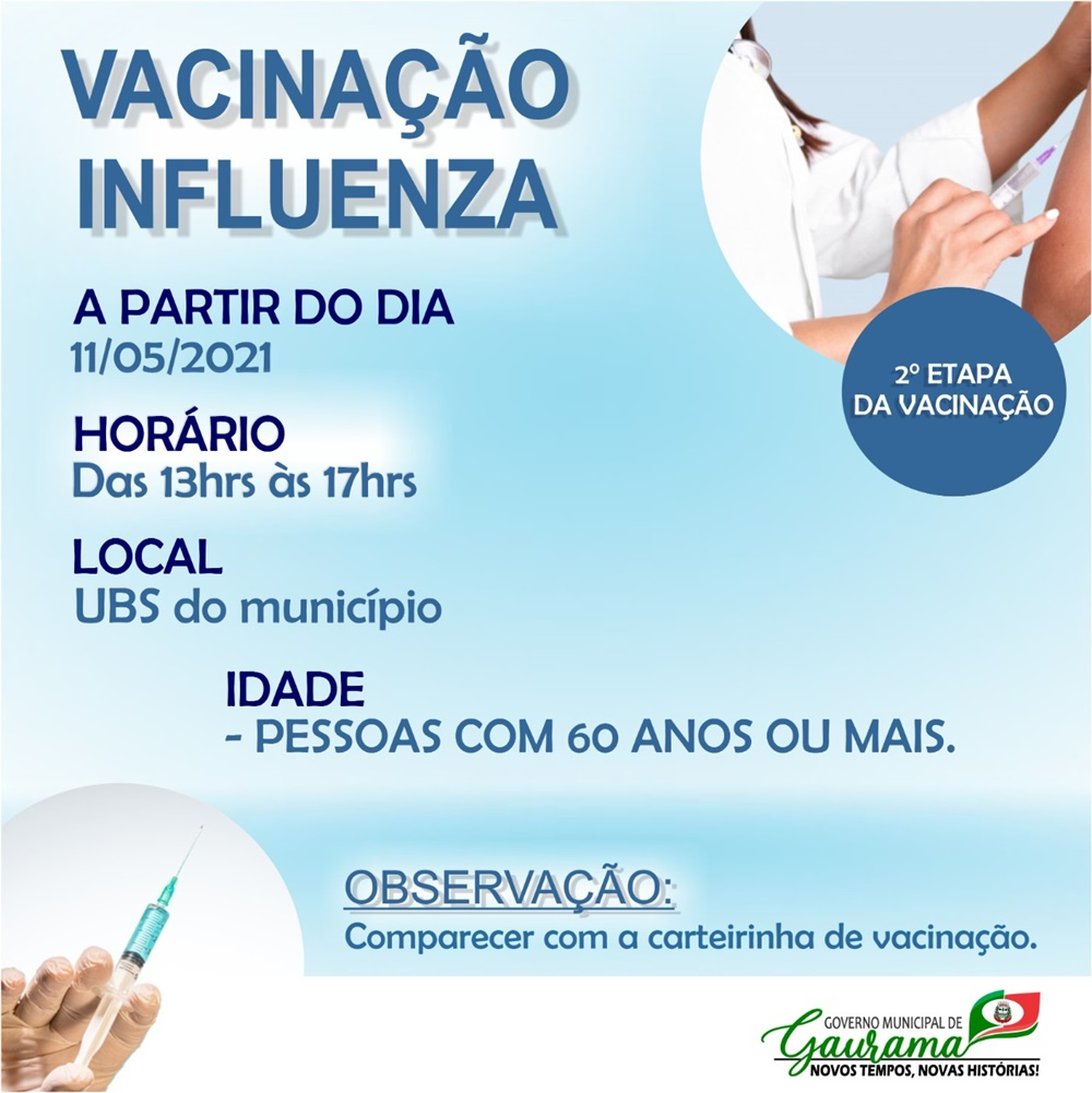 Gaurama inicia a partir do dia 11/05 (terça-feira) a segunda etapa de vacinação contra Influenza